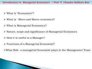 Introduction to  Managerial Economics  -- Prof. V. Chandra  Sekhara Rao