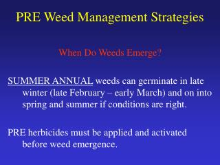 PRE Weed Management Strategies