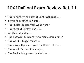 10X10=Final Exam Review Rel. 11
