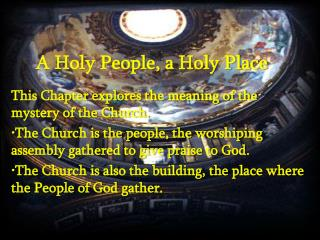 A Holy People, a Holy Place