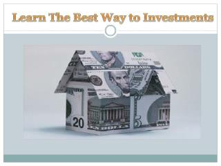 Learn The Best Way to Investments