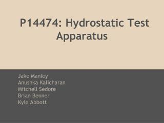 P14474: Hydrostatic Test Apparatus