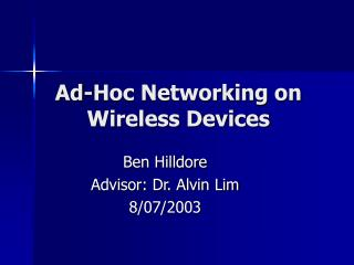Ad-Hoc Networking on Wireless Devices