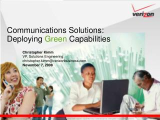 Communications Solutions:  Deploying  Green  Capabilities