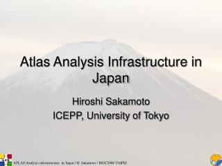 Atlas Analysis Infrastructure in Japan