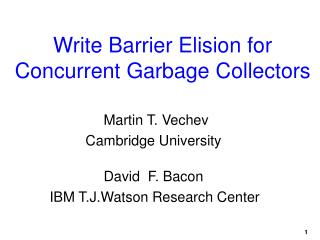 Write Barrier Elision for  Concurrent Garbage Collectors