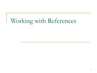 Working with References