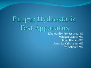P14474: Hydrostatic Test Apparatus