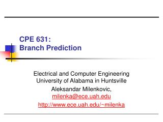 CPE 631:  Branch Prediction