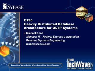 E190  Heavily Distributed Database Architecture for OLTP Systems