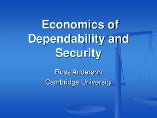 Economics of Dependability and Security