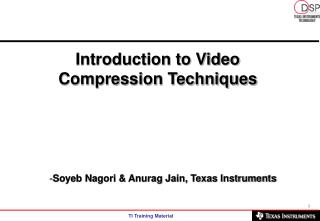 Introduction to Video Compression Techniques