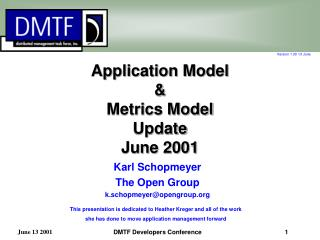 Application Model & Metrics Model Update June 2001