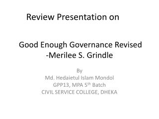 Good Enough Governance Revised -Merilee S.  Grindle