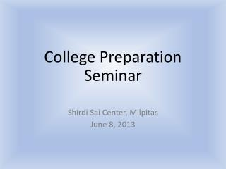 C ollege  Preparation  Seminar