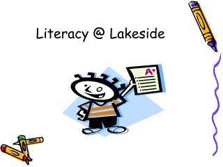 Literacy @ Lakeside