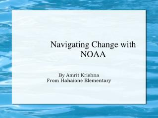 Navigating Change with NOAA