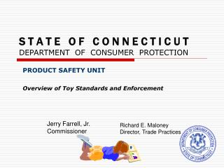 S T A T E   O F   C O N N E C T I C U T DEPARTMENT  OF  CONSUMER  PROTECTION