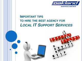 Important tips to hire the best agency for Local IT support