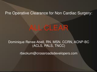 Pre Operative Clearance for Non Cardiac Surgery: ALL CLEAR
