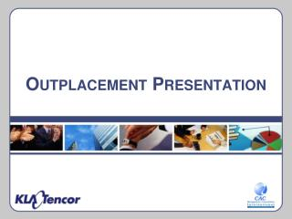Outplacement Presentation