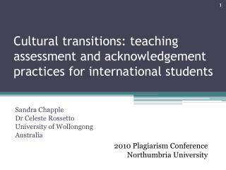 Cultural transitions: teaching assessment and acknowledgement practices for international students