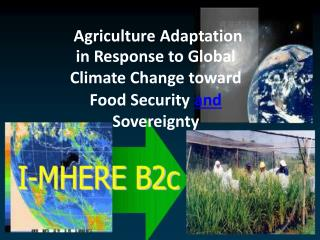 Agriculture Adaptation 		in Response to Global Climate Change toward