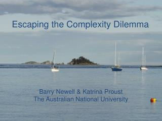 Escaping the Complexity Dilemma