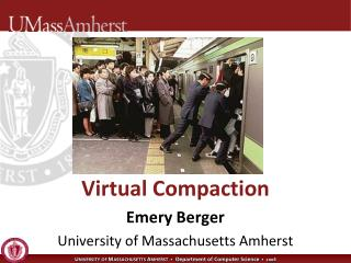 Virtual Compaction