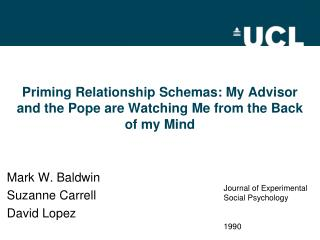 Priming Relationship Schemas: My Advisor and the Pope are Watching Me from the Back of my Mind