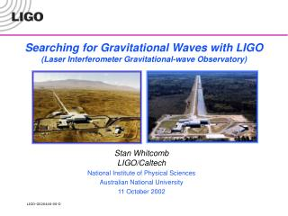 Searching for Gravitational Waves with LIGO  (Laser Interferometer Gravitational-wave Observatory)