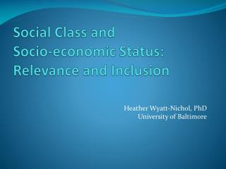 Social Class and  Socio-economic Status: Relevance and Inclusion