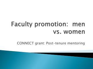Faculty promotion:  men vs. women