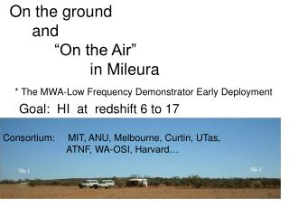 "On the ground      and            ""On the Air""                   in Mileura"