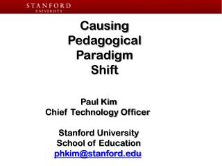 Causing Pedagogical  Paradigm  Shift