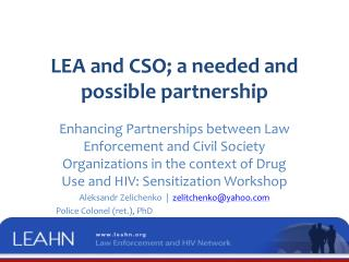 LEA and CSO; a needed and  possible partnership