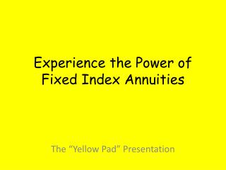 Experience the Power of Fixed Index Annuities