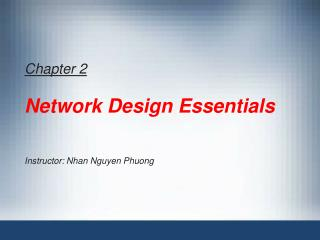 Chapter 2 Network Design Essentials