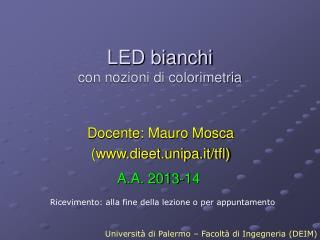 LED bianchi con nozioni di colorimetria