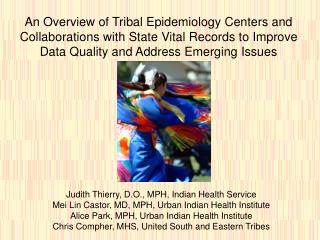 Judith Thierry, D.O., MPH, Indian Health Service