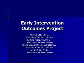 Early Intervention Outcomes Project
