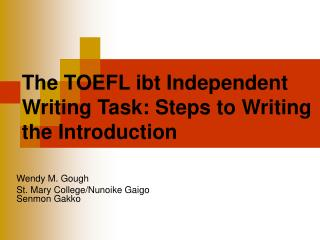 The TOEFL ibt Independent Writing Task: Steps to Writing the Introduction