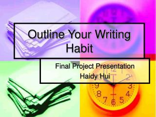 Outline Your Writing Habit