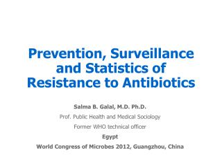 Prevention, Surveillance and Statistics of Resistance to Antibiotics