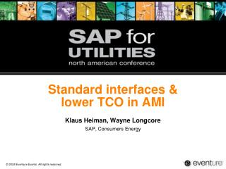 Standard interfaces & lower TCO in AMI