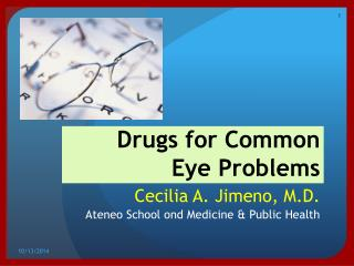 Drugs for Common  Eye Problems