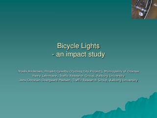Bicycle Lights - an impact study