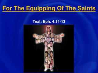 For The Equipping Of The Saints