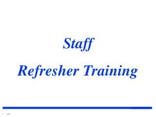 Staff Refresher Training