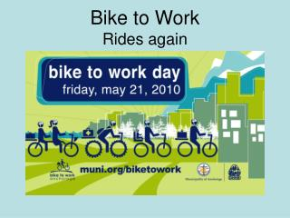 Bike to Work Rides again